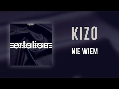 Kizo - Nie wiem