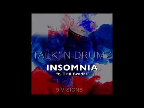 9 Visions - InsomniaFeat. Trill Brodas