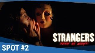 """STRANGERS PREY AT NIGHT - Spot """"Kindness"""" (VF) [actuellement au cinéma]"""