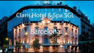 Claris Hotel & Spa 5 GL  Barcelona - Hotel Review
