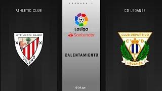 Calentamiento Athletic Club vs CD Leganés