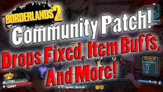 Borderlands 2 | Community Patch For PC! | Fixed Drops, Item Buffs, And More!