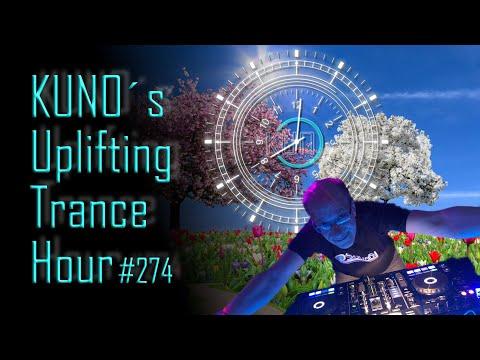 ♫ KUNO´s Uplifting Trance Hour 274 (March 2020) I Amazing Uplifting Trance Mix