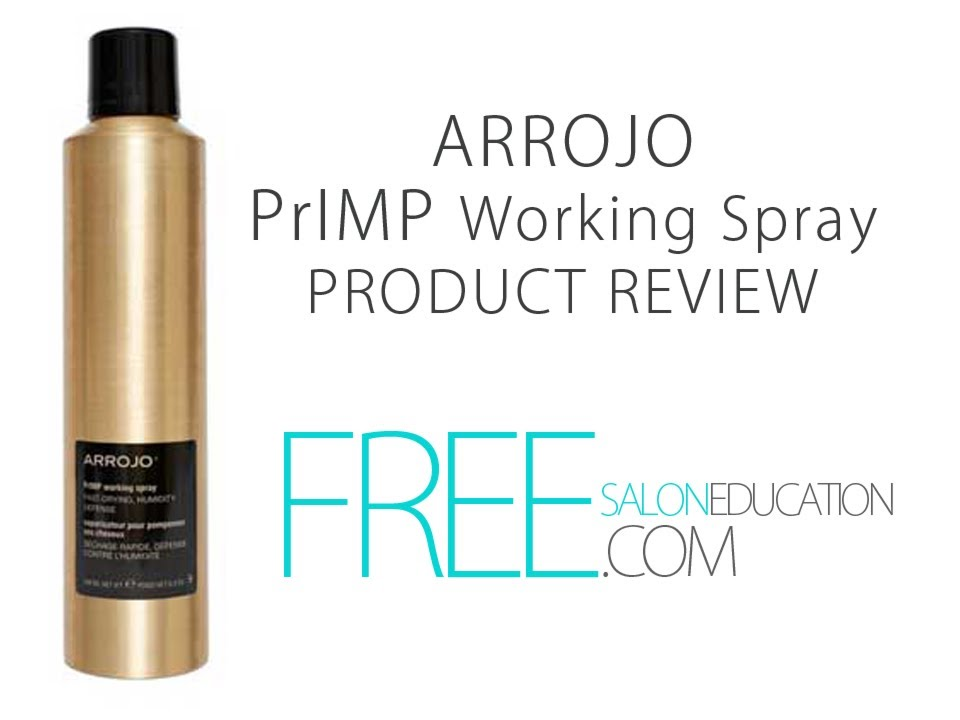 HAIR PRODUCT REVIEW - ARROJO PRIMP SPRAY PRODUCT REVIEW FROM FREESALONEDUCATION.COM - NICK ARROJO