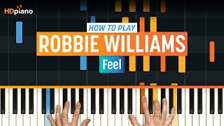 "How To Play ""Feel"" by Robbie Williams 