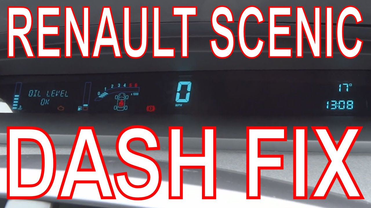 Renault Scenic Dashboard Repair Fix Digital Dash Panel