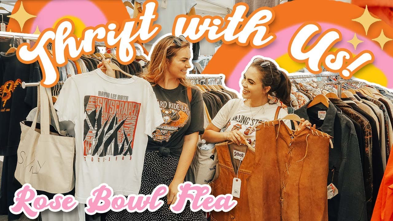 COME THRIFT WITH US at the rose bowl flea market! ft Jessica Neistadt