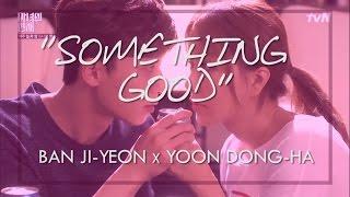 Δ SOMETHING GOOD // Ji-Yeon & Dong-Ha Δ