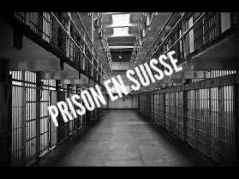 PRISON EN SUISSE  CE QUI CE PASSE VRAIMENT