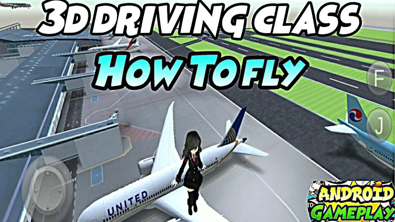 3d Driving Class  Flight Mode - Android Gameplay 2020 - Car Games - 3d driving class How To Fly