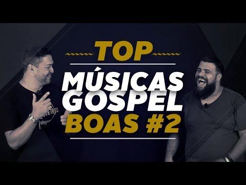 TOP MÚSICAS GOSPEL BOAS 2