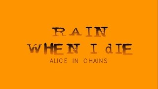 Alice in Chains - Rain When I Die [Lyrics Sub Español/English]