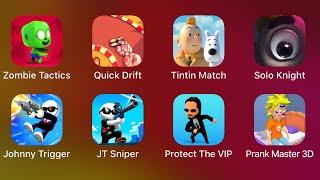 Zombie Tactics, Quick Drift, Tintin Match, Solo Knight, Johnny Trigger, Johnny Trigger Sniper,