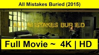 All Mistakes Buried Full Length