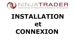 Ninjatrader Français : Installation et connexion