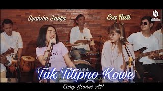 Syahiba Saufa ft. Esa Risty - Tak Titipno Kowe (Official Music Video)