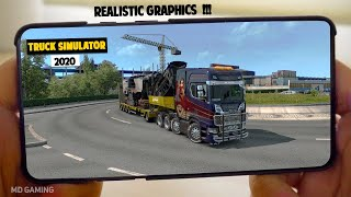 TOP 5 BEST REALISTIC TRUCK SIMULATOR GAMES FOR ANDROID&iOS 2020 !!!   MD Gaming