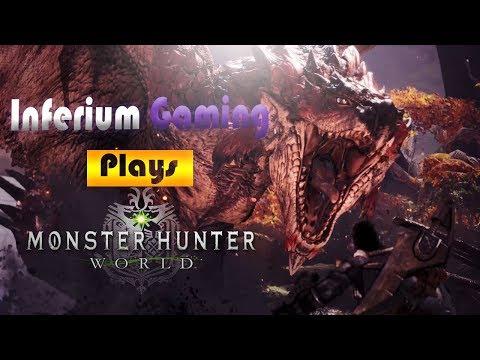 Inferium Gaming Plays Monster Hunter World (Godfrey the arm wrestling champion!)