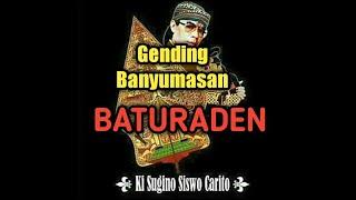 Download Mp3 Gending Banyumasan~baturaden || Ki Sugino Siswo Carito { Kssc }