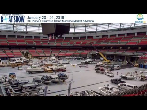 Vancouver Boat Show 2016 Prep - BC Place Stadium Time Lapse