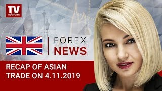 InstaForex tv news: 04.11.2019: USD remains subdued  (USD, JPY, AUD, USDX)