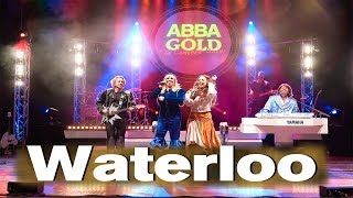 ABBA GOLD - Performing Waterloo - 2017