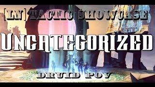 [LN] Fractal Showcase - Uncategorized - Druid POV