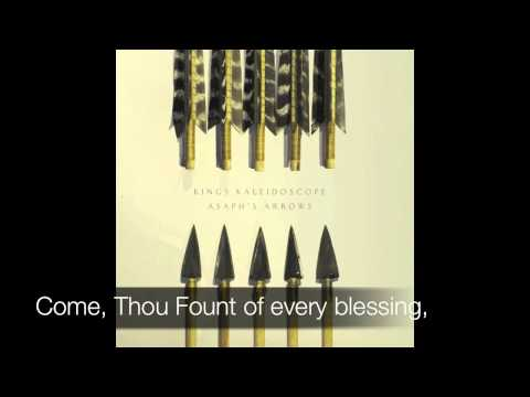 King's Kaleidoscope - All Creatures/Come Thou Fount