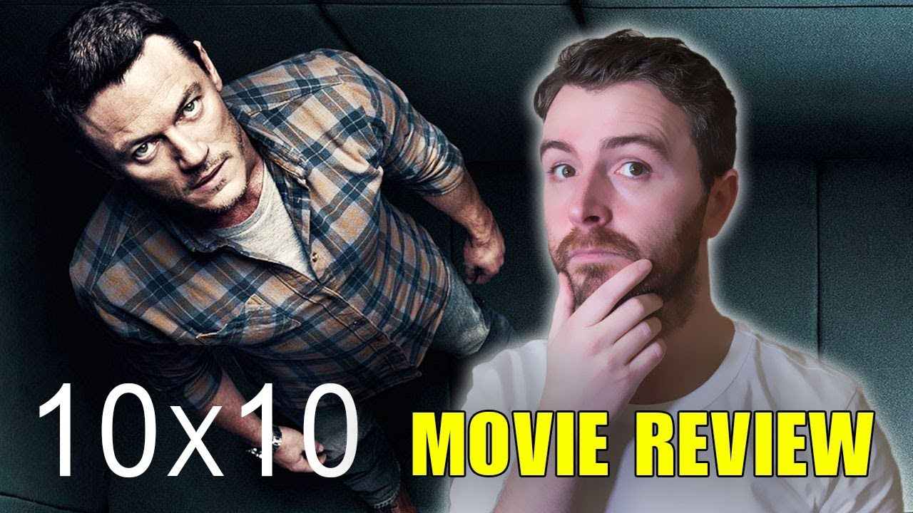 Download 10x10 (2018) Movie Review | NO SPOILERS | Kelly Reilly, Luke Evans