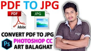 How To Convert PDF To JPG Photoshop CC In Hindi Art Balaghat