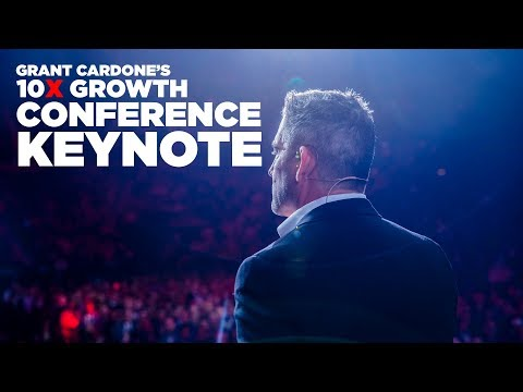 Grant Cardone's 10X Growth Conference 2 Keynote