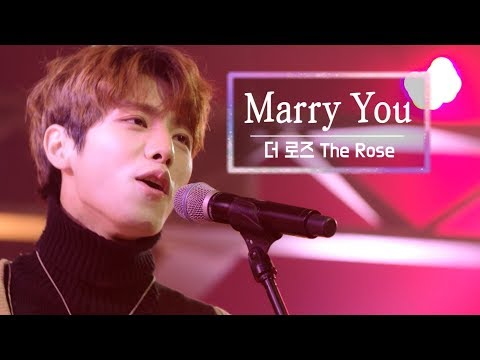 Download KBS 콘서트 문화창고 26회 더 로즈The Rose - Marry you Mp4 baru