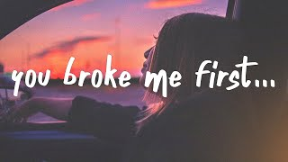 Play you broke me first