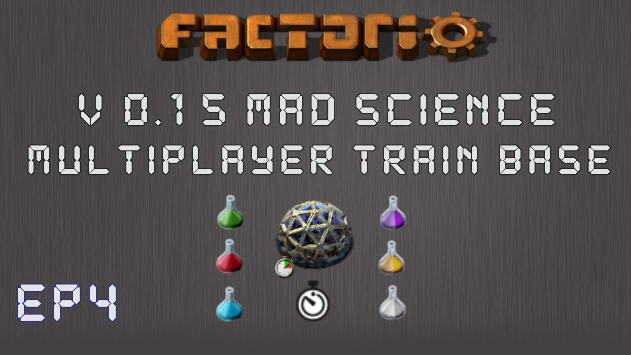 Factorio 0 15 Mad Science Ep 4: Trains & Outposts! - Multiplayer