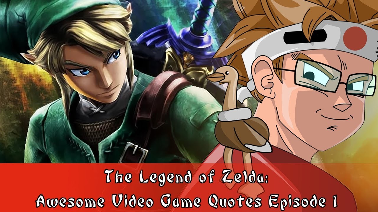Zelda Quotes The Legend Of Zelda Awesome Video Game Quotes Episode 1  Youtube