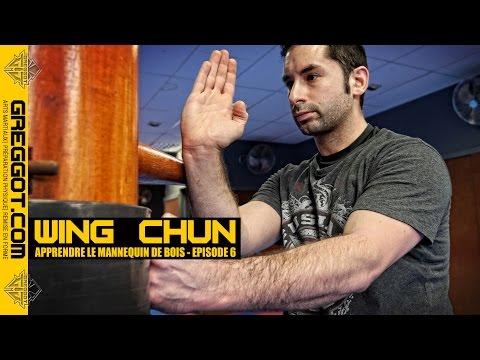 Wing Chun : Apprendre le Mannequin de bois - Épisode 6