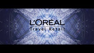Connecting the Continents - L'Oréal Travel Retail
