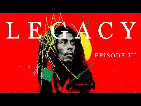 Bob Marley - LEGACY: Righteousness (Episode 3)