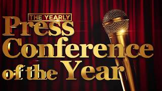 The Yearly: Press Conference Of The Year