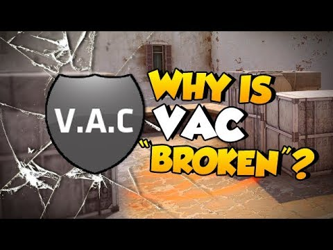 "CS:GO - Why Is VAC ""broken""?"