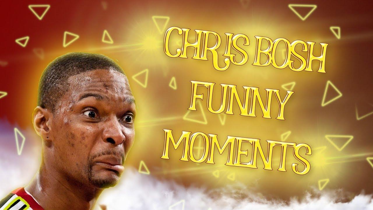 Chris Bosh FUNNY MOMENTS [HD] - YouTube