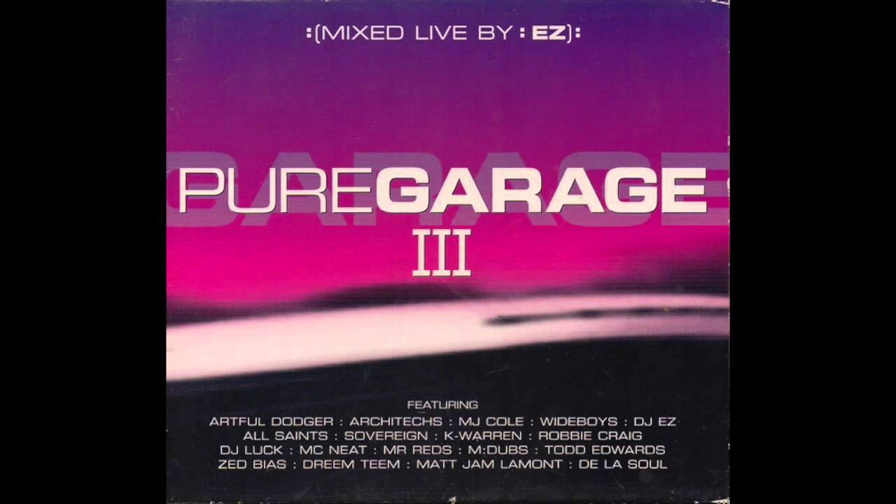 Pure Garage III CD1 (Full Album)