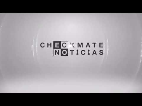 Checkmate Noticias - We are coming