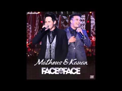 Matheus e kauan - É hoje (Cd Face a Face - Ao vivo em Brasilia 2015 )