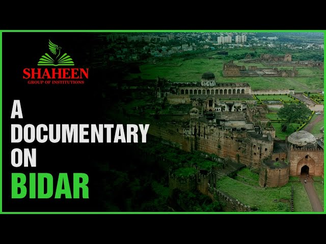 A DOCUMENTARY ON BIDAR