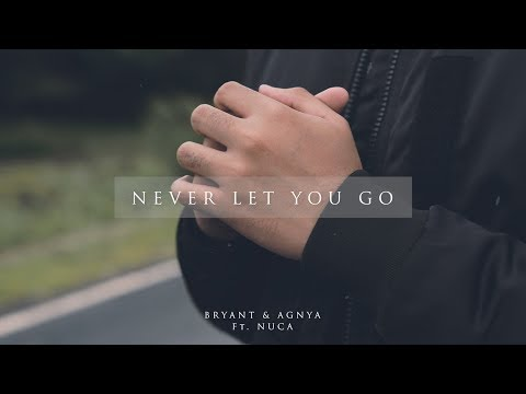 BRYANT & AGNYA FT. NUCA - Never Let You Go (Official Music Video)