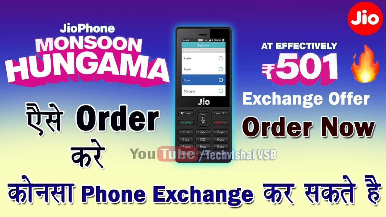 44a9b7e2f How to Buy New Jio Phone Rs.501 Monsoon Hungama Exchange Offer