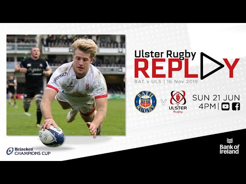 FULL GAME | Bath V Ulster Rugby | Champions Cup 2019