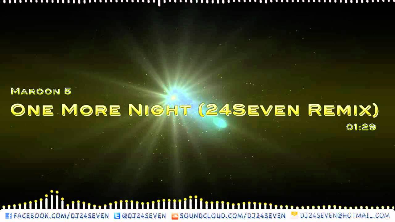 Maroon 5 one more night (k3l bootleg) new full version **free.