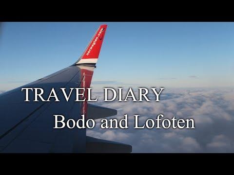 Travel Diary - Bodø & Lofoten 2017